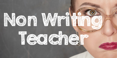 Non Writing Teacher