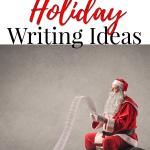 Week Before Holiday Writing Ideas