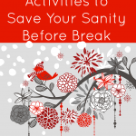 Fifteen Holiday Writing Activities to Save Your Sanity Before Break